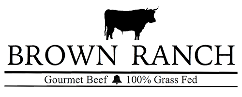Brown Ranch - Gourmet Beef, Grass Fed